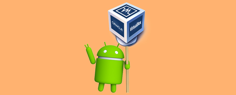 Установка Android на компьютер в VirtualBox